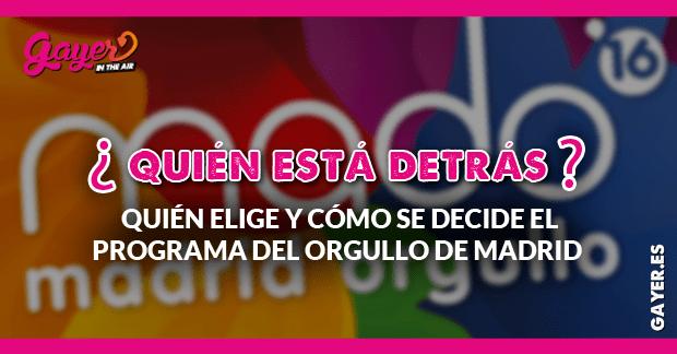 quién elige y cómo se decide el programa del orgullo de Madrid