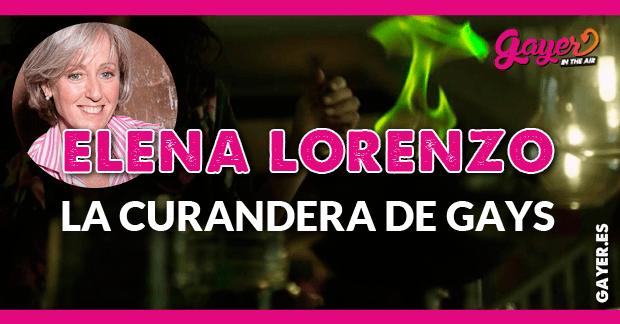 Elena Lorenzo la curandera de gays