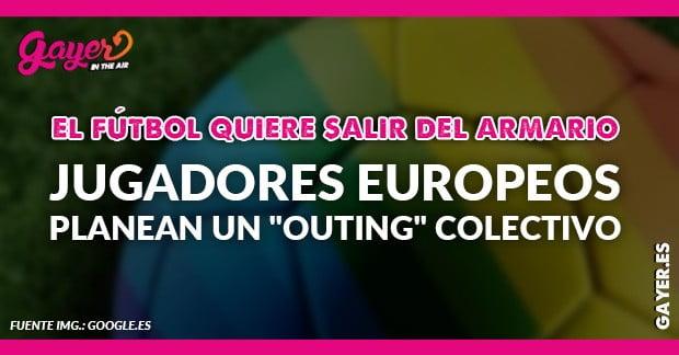 """Jugadores de fútbol europeos planean un """"outing"""" colectivo"""