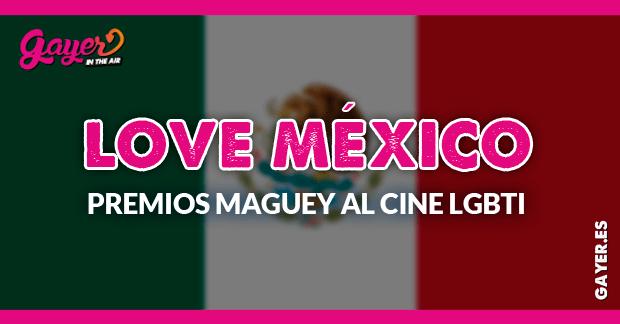 premios Maguey al cine LGBTi