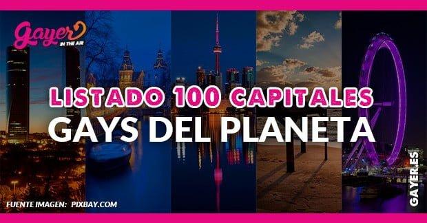 LISTADO 100 CAPITALES GAYS DEL PLANETA
