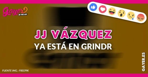 JORGE JAVIER VAZQUEZ EN GRINDR