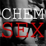 Chemsex Parties: What you need to know