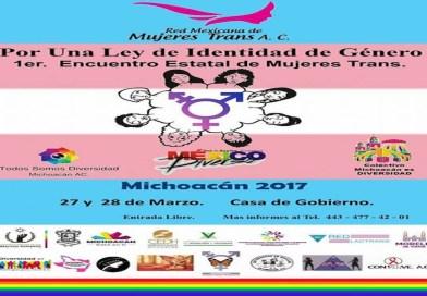 1er. Encuentro estatal deMujeres Trans | Morelia