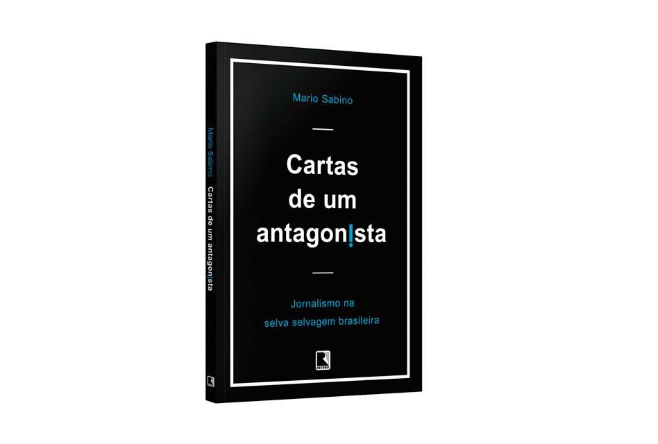 Livro Cartas de um antagonista – Jornalismo na selva selvagem brasileira