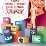 Toate mărcile proprii de la Carrefour propun clienților avantaje!