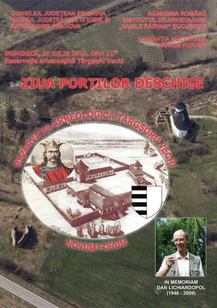 Ziua porţilor deschise la Rezervaţia arheologică Târgşoru Vechi
