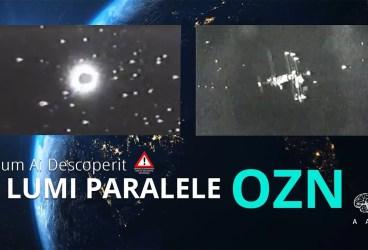Lumi Paralele – OZN, Episodul 5 – Imagini interzise pentru publicul larg
