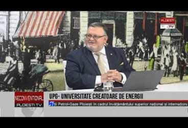 UPG – Universitate creatoare de energii. Invitat rector Florinel Dinu