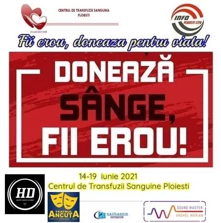 """""""Fii erou, salvează vieţi"""" – Campanie umanitară de donat sânge, la Ploiești"""