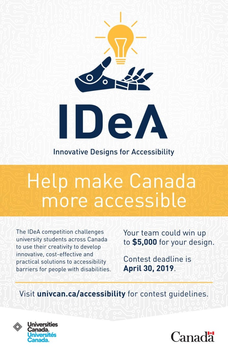 The competition deadline for the Innovative Designs for Accessibility (IDeA) student competition is April 30, 2019.