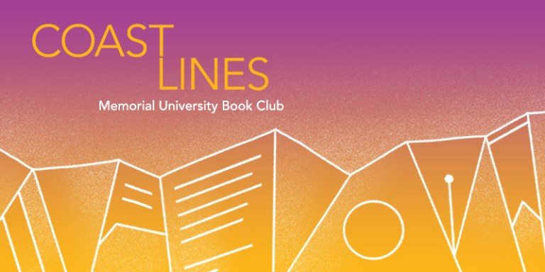 The words Coast Lines: Memorial University Book Club are written in yellow and white text over a pink and yellow background