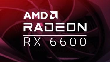 10月14日発売|Radeon RX 6600(無印)の仕様と予約・在庫情報