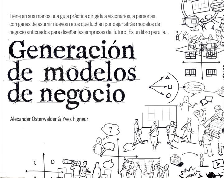 Generación de modelos de negocio de Alexander Osterwalder y Yves Pigneur