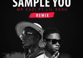 Mr Eazi Ft. Lil Kesh – Sample You