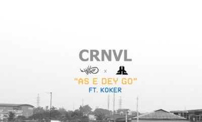 MXO & Drey Beatz (CRNVL) Ft. Koker – As E Dey Go