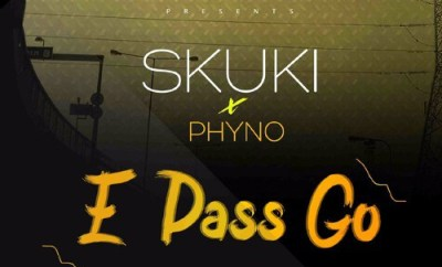 Skuki Ft. Phyno – E Pass Go