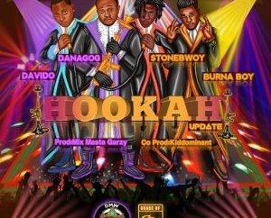 Danagog Ft. Burna Boy, Stone Bwoy, Davido – Hookah Remix