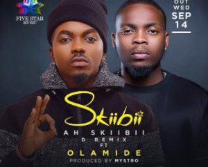VIDEO Skiibii – Ah Skiibii (RMX) ft. Olamide