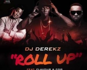 Dj Derek ft. Flavour & CDQ – Roll Up