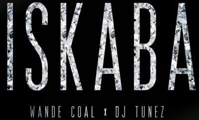 Wande Coal X DJ Tunez – Iskaba