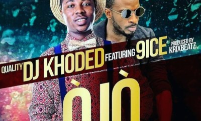 DJ Khoded – OJO ft. 9ice (Prod. Krizbeat)