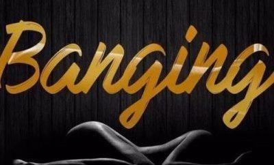 DJ Consequence – Banging ft. Reekado Banks & Attitude