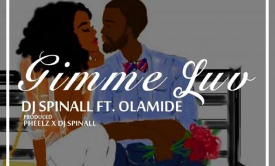 DJ Spinall ft. Olamide – Gimmie Luv