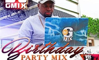Dj Gmix – Birthday Party Mix 5