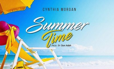 Cynthia Morgan – Summer Time