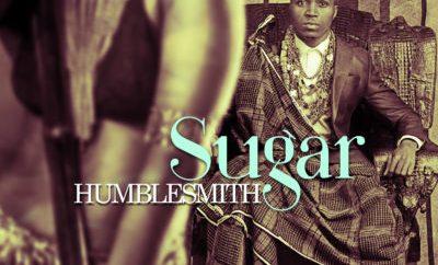 Humblesmith – Sugar