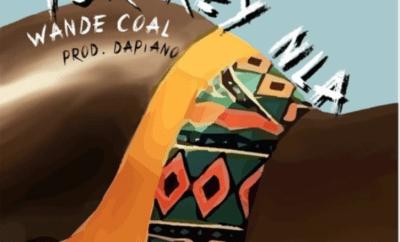 Wande Coal – Tur-key Nla