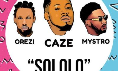 Caze ft. Orezi – Sololo (Prod. by Mystro)