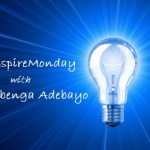 #InspireMonday with Dr Gbenga Adebayo