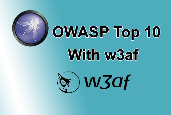 - w3af GBHackers 1 copy - Scanning for OWASP Top 10 Vulnerabilities with w3af