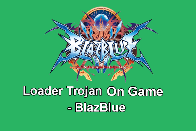 Trojan Embedded Game BlazBlue Downloaded by a Million Android Users