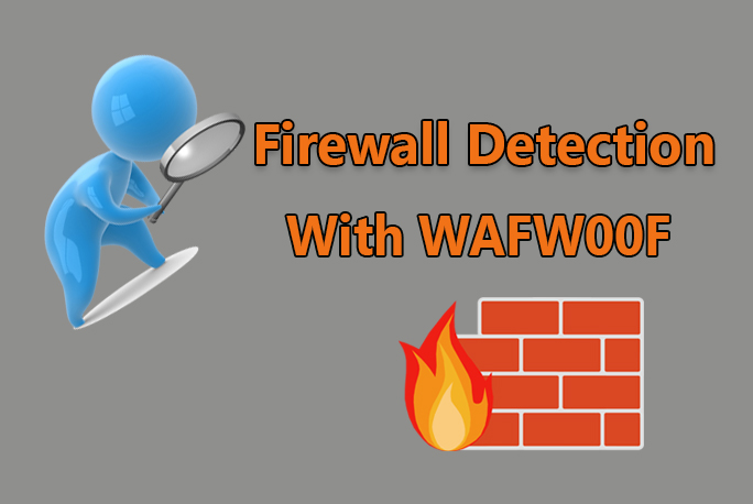 Web Application Firewall  - wafwoof GBHackers - Web Application Firewall detection using Kali Linux- WAFW00F