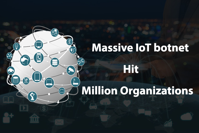 - Iot Botnet - One million organisations hit in under a month with a IoT botnet