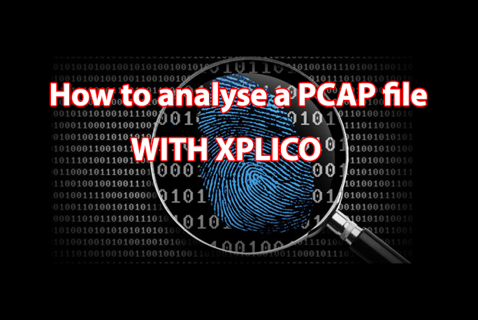 Network Forensics Analysis - How to analyse a PCAP file WITH XPLICO