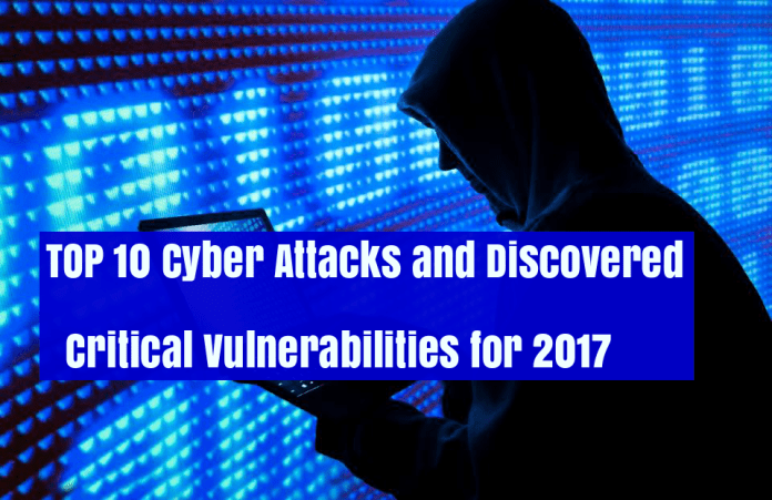 TOP 10 Cyber Attacks  - dAL561514946337 - TOP 10 Cyber Attacks and Critical Vulnerabilities of 2017
