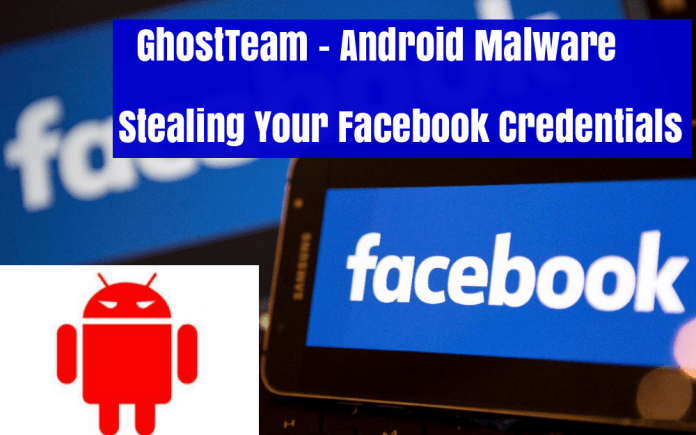 GhostTeam Android Malware  - kFM8i1516314406 - GhostTeam Android Malware Stealing Your Facebook Credentials