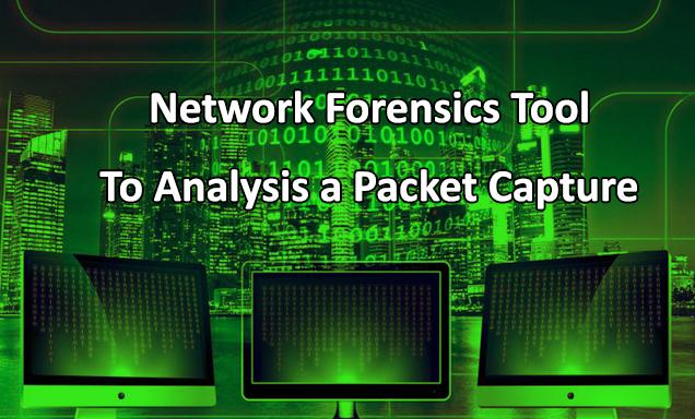 Network Forensics Tool