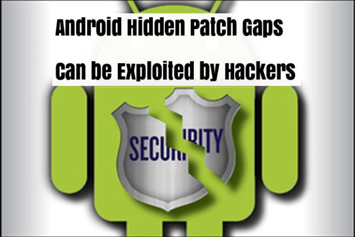 Android Ecosystem  - Android Ecosystem - Android Ecosystem Contains Hidden Patch Gaps that vunerable to Exploit