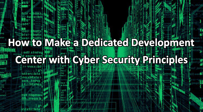 cyber  - Cyber - Dedicated Development Center with Cyber Security Principles