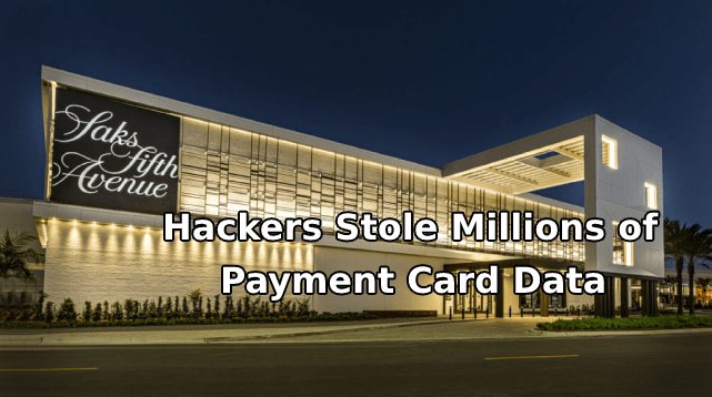 Saks Fifth Avenue  - saks fifth avenue store 1024x572 - Saks Fifth Avenue – Hackers Stole Millions of Payment Card Data