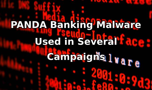 PANDA Malware  - Panda Malware - PANDA Malware Spreads Through Phishing Attacks Targets Banks