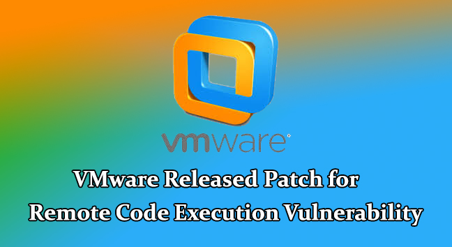 VMware security updates  - VMware security updates - VMware Security Updates for Critical Remote Code Execution Vulnerability