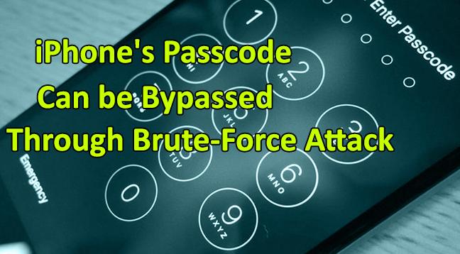 iPhone's Passcode Bypassed  - iPhones Passcode bypass - iPhone's Passcode Bypassed Through Brute-Force