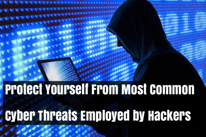 - 73x0Q1533014405 - Protect Yourself From Most Common Cyber Threats Employed by Hackers