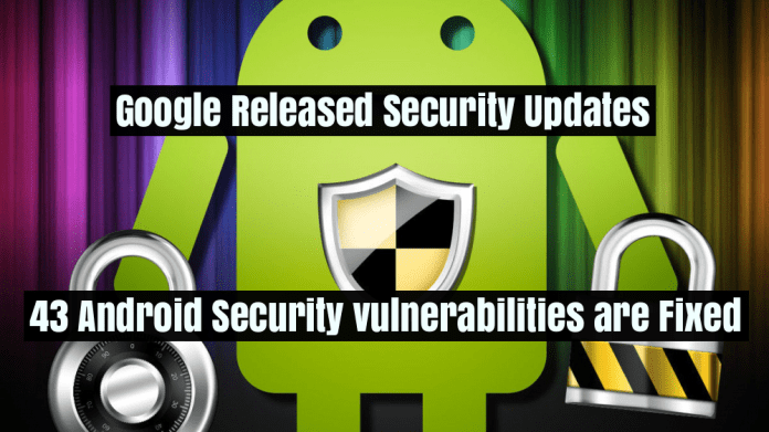 Google Released Security Updates  - 8GcvV1530941812 - Google Released Security Updates for More than 40 Android Security vulnerabilities